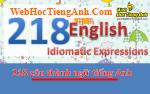218 câu Thành ngữ tiếng Anh