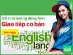35 tình huống giao tiếp tiếng Anh cơ bản