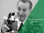 Học tiếng Anh qua những câu nói bất hủ của Walt Disney h4