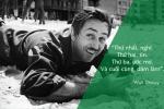 Học tiếng Anh qua những câu nói bất hủ của Walt Disney h8