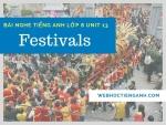 Bài nghe tiếng Anh lớp 8 Unit 13: Festivals