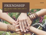 Bài nghe tiếng Anh lớp 11 Unit 1: Friendship