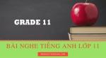 Bài nghe tiếng Anh lớp 11