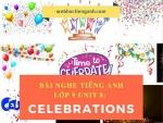Bài nghe tiếng Anh lớp 9 Unit 8: Celebrations