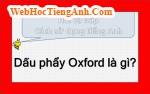 Dấu phẩy Oxford là gì?