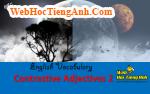 Học từ vựng bằng hình ảnh: Tính từ đối lập 2 (Contrastive Adjectives 2)