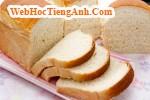 Thế giới bánh mì: Hỏi về cách làm bánh mì ngọt và bánh mì thực dưỡng