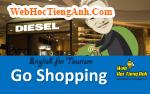 Tình huống: Đi mua sắm - Tiếng Anh du lịch