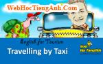 Tình huống: Đi Taxi - Tiếng Anh du lịch