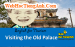 Tình huống: Viếng thăm Cố cung - Tiếng Anh du lịch