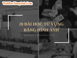 20 video học từ vựng tiếng Anh phần 2