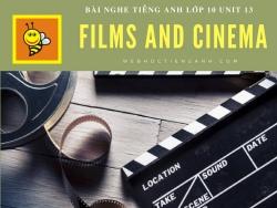 Bài nghe tiếng Anh lớp 10 Unit 13: Films and Cinema