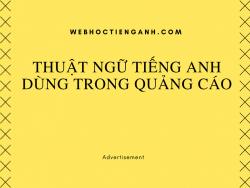 Thuật ngữ tiếng Anh dùng trong quảng cáo