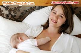 [Chăm sóc trẻ sơ sinh] - Nuôi con bằng sữa mẹ