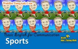 CHƠI THỂ THAO - Tiếng Anh giao tiếp cơ bản