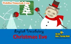Học từ vựng bằng hình ảnh: Giáng Sinh (Christmas Eve)