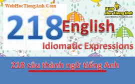 Roaming freely all over the world - 218 câu thành ngữ tiếng Anh