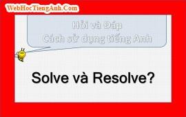 Solve và Resolve?