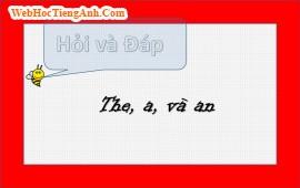 The, a và an