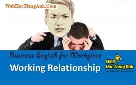Tình huống 100: Quan hệ cộng tác - Tiếng Anh công sở (Việt-Anh)
