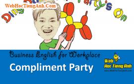Tình huống 67: Tổ chức tiệc mừng - Tiếng Anh công sở (Việt-Anh)