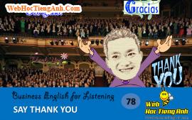 Tình huống 78: Bày tỏ lòng biết ơn – Tiếng Anh thương mại (Anh-Việt)