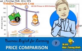 Tình huống 7: So sánh giá cả - Tiếng Anh thương mại (Việt - Anh)