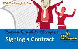 Tình huống 85: Kí kết hợp đồng - Tiếng Anh công sở (Việt-Anh)
