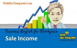 Tình huống 87: Doanh thu bán hàng - Tiếng Anh công sở (Việt-Anh)