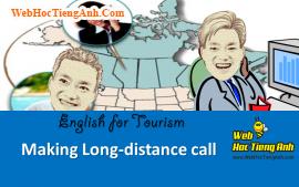 Tình huống: Gọi điện thoại đường dài.- Tiếng Anh du lịch