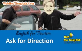 Tình huống: Hỏi người qua đường lối đi - Tiếng Anh du lịch