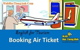 Tình huống: Xác nhận chuyến bay - Tiếng Anh du lịch
