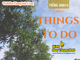 Từ vựng tiếng Anh lớp 6 Unit 5 Things to do