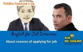 Về các lý do xin việc - Tiếng Anh phỏng vấn xin việc làm