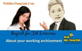 Về các thành tựu - Tiếng Anh phỏng vấn xin việc làm