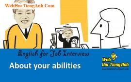 Về năng lực của bạn - Tiếng Anh phỏng vấn xin việc làm