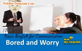 Video: Being worry and bored - Basic English for Communication