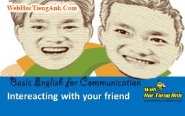 Video: Intereacting with your friends - Basic English for Communication