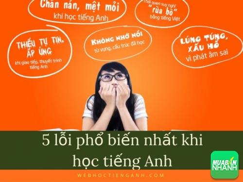 5 lỗi phổ biến nhất khi học tiếng Anh bạn cần bỏ ngay