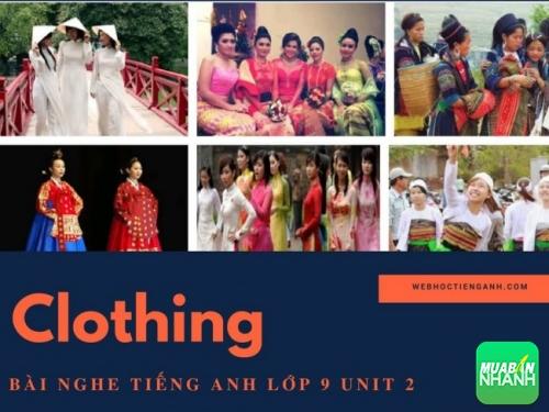 Bài nghe tiếng Anh lớp 9 Unit 2: Clothing