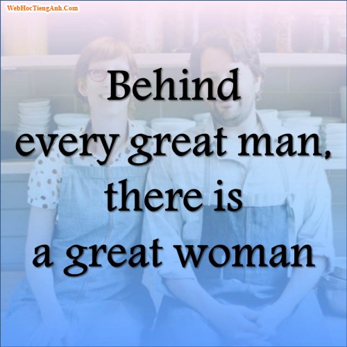 behind every man there is a woman-essay